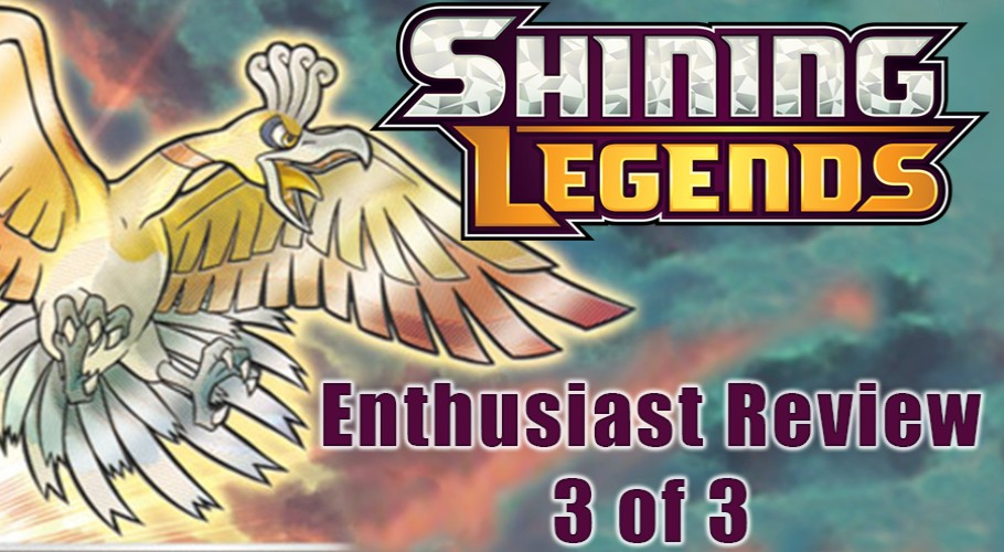 Shining Legends Set Review: As an Enthusiast (Part 3 of 3)